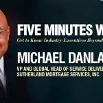 Five Minutes With Michael Danlag